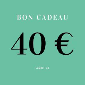 Bon cadeau 40 euros