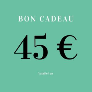 Bon cadeau 45 euros
