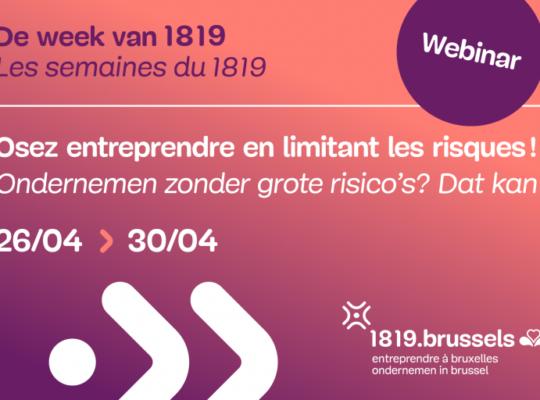 Webinar - Osez entreprendre en limitant les risques - 1819.brussels